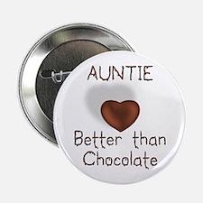 Auntie Better Than Choco Button