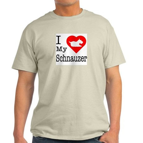 I Love My Schnauzer Light T-Shirt