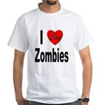 I Love Zombies (Front) White T-Shirt