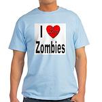 I Love Zombies Light T-Shirt