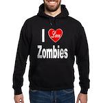 I Love Zombies (Front) Hoodie (dark)