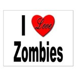 I Love Zombies Small Poster