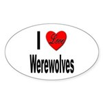 I Love Werewolves Sticker (Oval 10 pk)