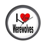 I Love Werewolves Wall Clock