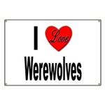 I Love Werewolves Banner