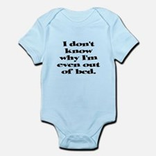 Why Get Out of Bed Infant Bodysuit