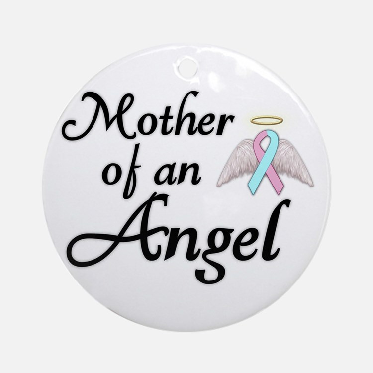 Mother of an Angel Ornament (Round)