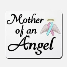 Mother of an Angel Mousepad