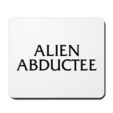 Alien Abductee Mousepad