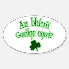 Speak Irish? Oval Decal