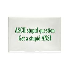 ASCII Stupid Question Rectangle Magnet