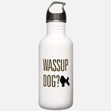 Wassup Dog Water Bottle