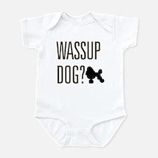 Wassup Dog Infant Bodysuit