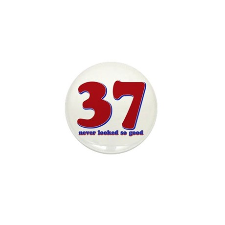 37 years never looked so good Mini Button (10 pack