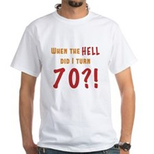 70th Birthday Attitude Shirt