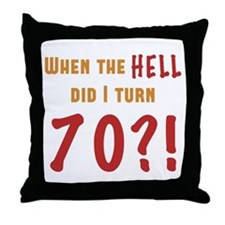 70th Birthday Attitude Throw Pillow