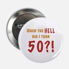 "50th Birthday Attitude 2.25"" Button"