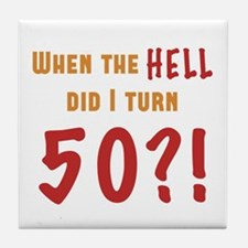 50th Birthday Attitude Tile Coaster