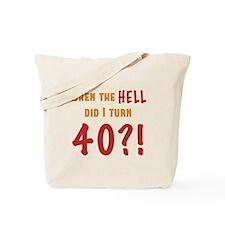 40th Birthday Attitude Tote Bag
