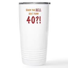 40th Birthday Attitude Travel Coffee Mug