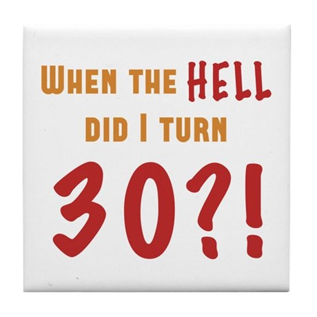 30th Birthday Attitude Tile Coaster
