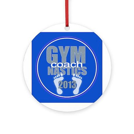 Gymnastics Coach 2013 Ornament (Round)