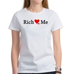 Rich Loves Me Women's T-Shirt
