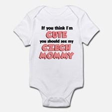 Think I'm Cute Czech Mom Infant Bodysuit