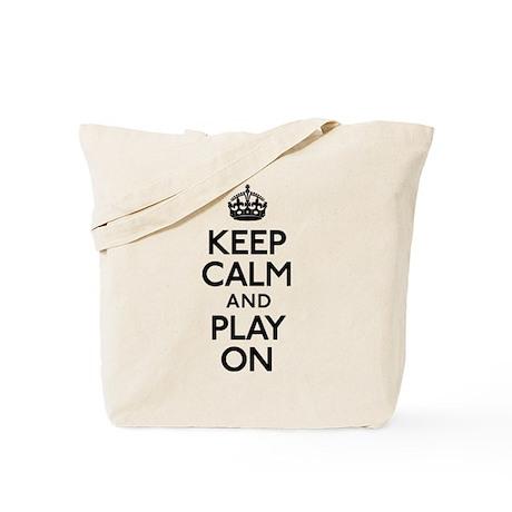 Keep Calm And Play On Tote Bag