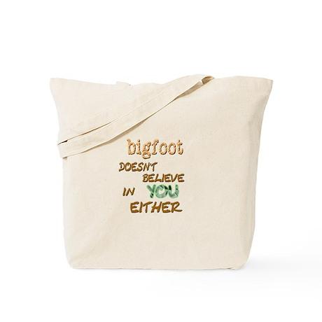 Bigfoot Doesn't . . . Tote Bag