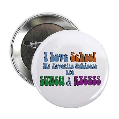 Love School-Lunch Recess Button