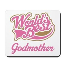 Worlds Best Godmother Mousepad