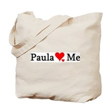 Paula Loves Me Tote Bag