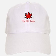 The Eh? Team Baseball Baseball Cap