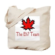 The Eh? Team Tote Bag