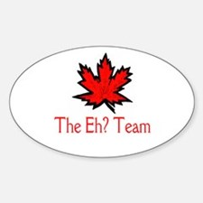 The Eh? Team Oval Decal