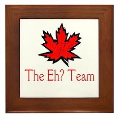 The Eh? Team Framed Tile