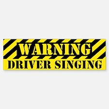 Singer's Warning Bumper Bumper Bumper Sticker