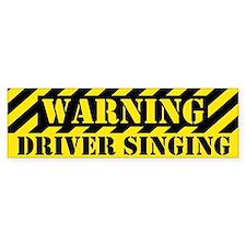 Singer's Warning Bumper Bumper Sticker
