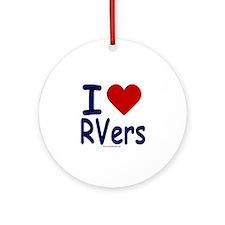 I Love (Heart) RVers Ornament (Round)