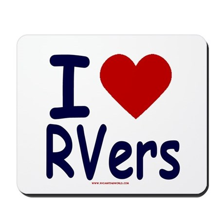 I Love (Heart) RVers Mousepad