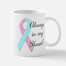 Always in my Heart - Infant L Mug