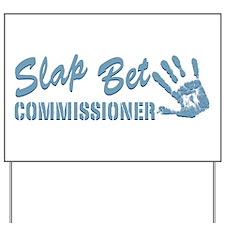 Slap Bet Yard Sign