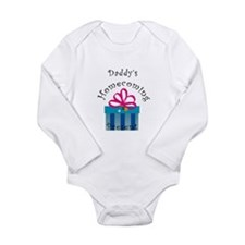 Daddy's Homecoming Present Long Sleeve Infant Body