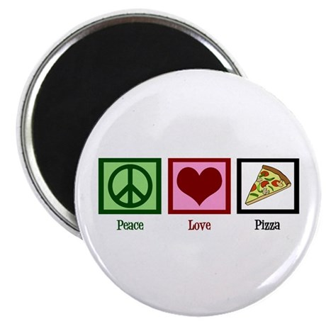 Peace Love Pizza Magnet