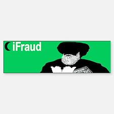 iFraud Islam Muslim Bumper Bumper Bumper Sticker