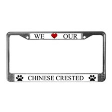 White We Love Our Chinese Crested Frame