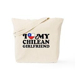 I Love My Chilean Girlfriend Tote Bag