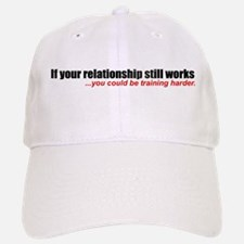 """If your relationship..."" Baseball Baseball Cap"