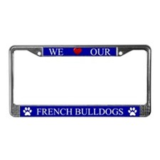Blue We Love Our French Bulldogs Frame